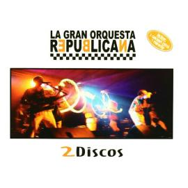 2 Discos - La Gran Orquesta Republicana