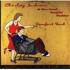 Comfort Food - Shirley Jackson & Her Good Rockin' Daddys