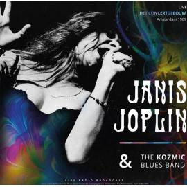 Live Het Concertgebouw Amsterdam 1969 - Janis Joplin & The Kozmic Blues Band