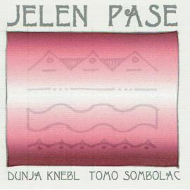 Jelen Pase - Dunja Knebl