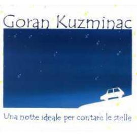 Una Notte Ideale Per Contare Le Stelle - Goran Kuzminac