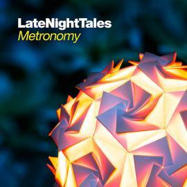 LateNightTales - Metronomy