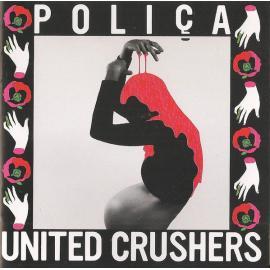 United Crushers - Poliça