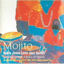 Mojito - Robin Jones Latin Jazz Sextet