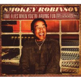 Time Flies When You're Having Fun - Smokey Robinson