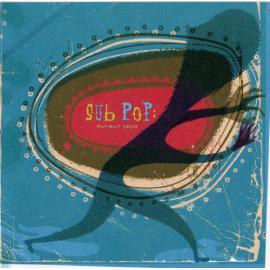 Sub Pop: Patient Zero - Various Production
