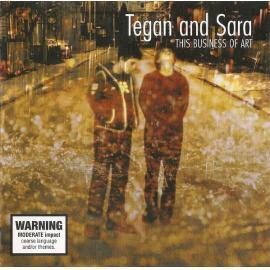 This Business Of Art - Tegan and Sara