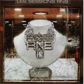 Les Sessions RnB: Premiere Classe RnB - Various Production