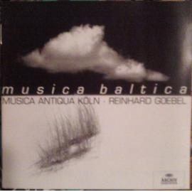 Musica Baltica - Musica Antiqua Köln