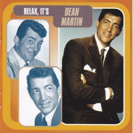 Relax, It's Dean Martin - Dean Martin