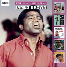 Timeless Classic Albums - James Brown & The Famous Flames