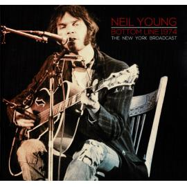 Bottom Line 1974 - The New York Broadcast - Neil Young