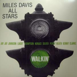 Walkin' - Miles Davis All Stars