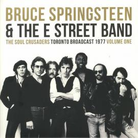 The Soul Crusaders Volume One - Bruce Springsteen & The E-Street Band