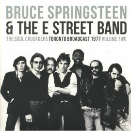 The Soul Crusaders Volume Two - Bruce Springsteen & The E-Street Band