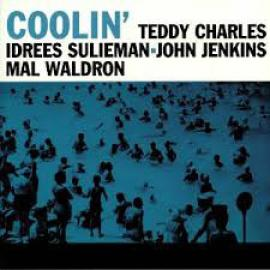 Coolin' - Teddy Charles