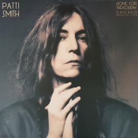 Home For The Holiday (Chicago Broadcast 1998) - Patti Smith