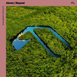 Anjunabeats Volume 15 - Above & Beyond