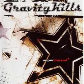 Superstarved - Gravity Kills