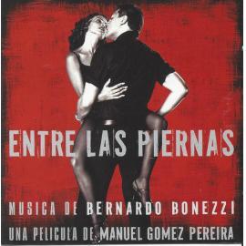Entre Las Piernas - Bernardo Bonezzi