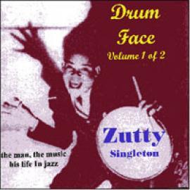 Drum Face  Volume 1 Of 2 - Zutty Singleton