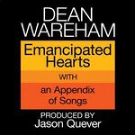 Emancipated Hearts - Dean Wareham