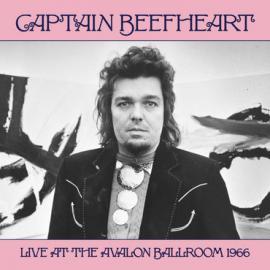 Captain Beefheart Live At The Avalon Ballroom 1966 - Captain Beefheart