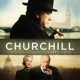Churchill (Original Motion Picture Soundtrack) - Lorne Balfe