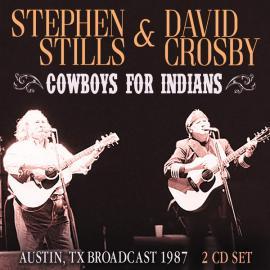 Cowboys For Indians - Stephen Stills