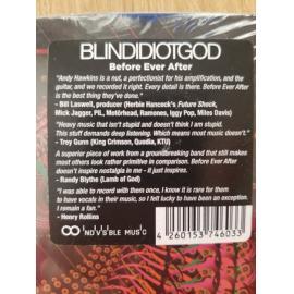 Before Ever After - Blind Idiot God