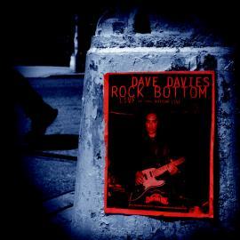 Rock Bottom (Live At The Bottom Line) - Dave Davies