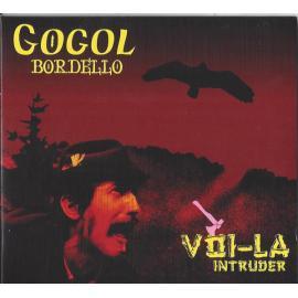 Voi-La Intruder - Gogol Bordello