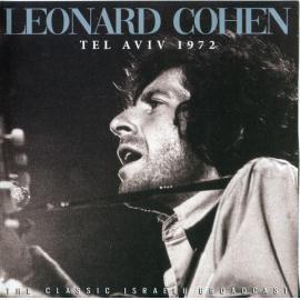 Tel Aviv 1972 - Leonard Cohen