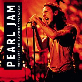 On The Box: The Television Appearances - Pearl Jam