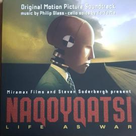 Naqoyqatsi: Life As War (Original Motion Picture Soundtrack) - Philip Glass