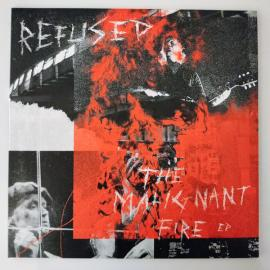 The Malignant Fire EP - Refused