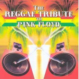 The Reggae Tribute To Pink Floyd - Various Production