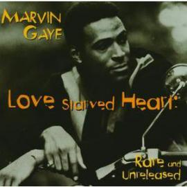 """""""Love Starved Heart"""" (Expanded Edition) - Marvin Gaye"""