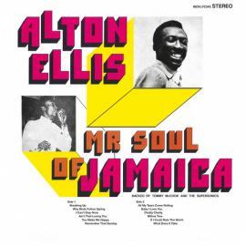 Mr Soul Of Jamaica - Alton Ellis