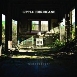Homewrecker - Little Hurricane