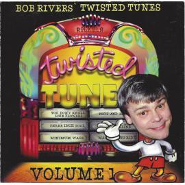 Best Of Twisted Tunes Vol. 1 - Bob Rivers