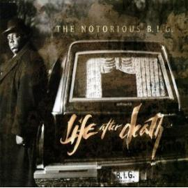 Life After Death (Edited Version) - Notorious B.I.G.