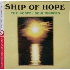 Ship Of Hope - The Gospel Soul Singers