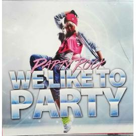 We Like To Party - Party Rock