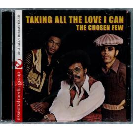 Taking All The Love I Can - The Chosen Few