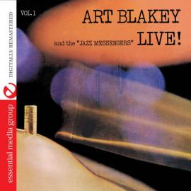 Live! Vol. 1 - Art Blakey & The Jazz Messengers