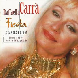 Fiesta • Grandes Éxitos - Raffaella Carrà