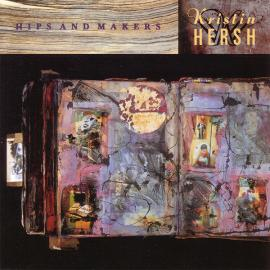 Hips And Makers - Kristin Hersh