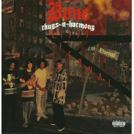 E. 1999 Eternal - Bone Thugs-N-Harmony