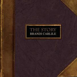 The Story - Brandi Carlile